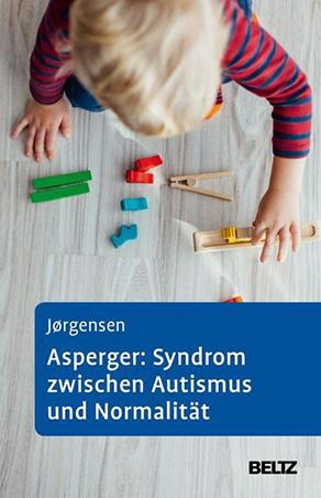 Ole S. Joergensen - Asperger-Syndrom zwischen Autismus und Normalität