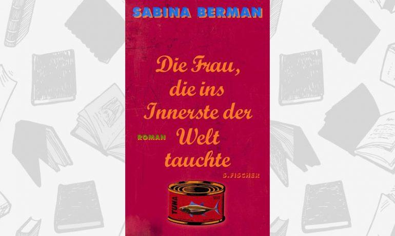 sabine-bermann-die-frau-die-ins-innerste-der-welt-tauchte_beitragsbild